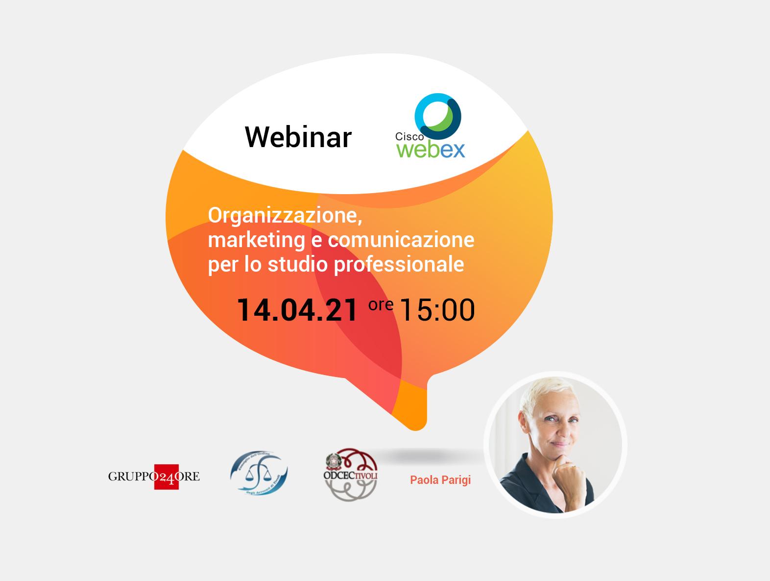 Webinar organizzazione marketing e comunicazione per lo studio professionale del 14.04.21